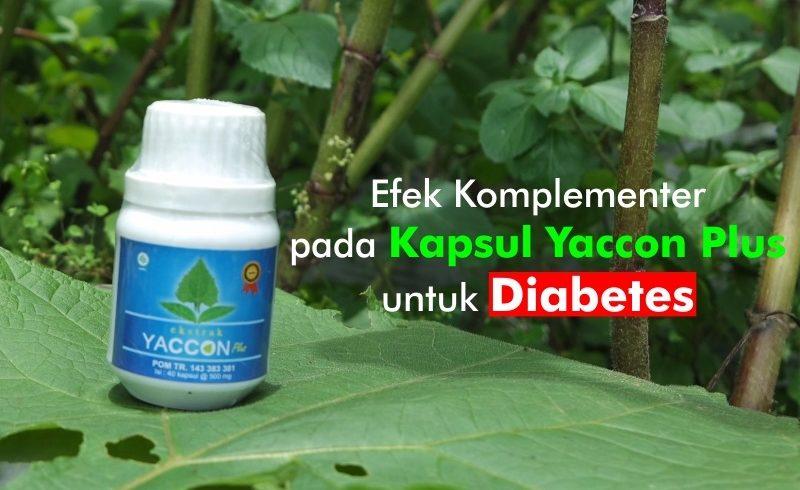 Efek Komplementer pada Kapsul Yaccon Plus untuk Diabetes