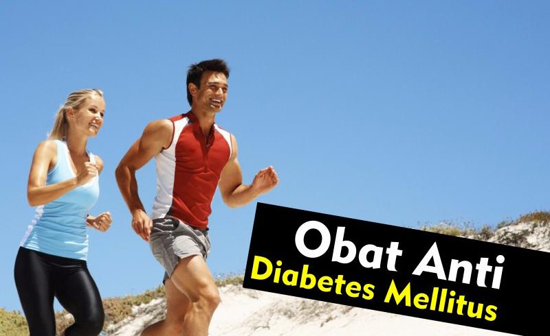 Obat Anti Diabetes Mellitus