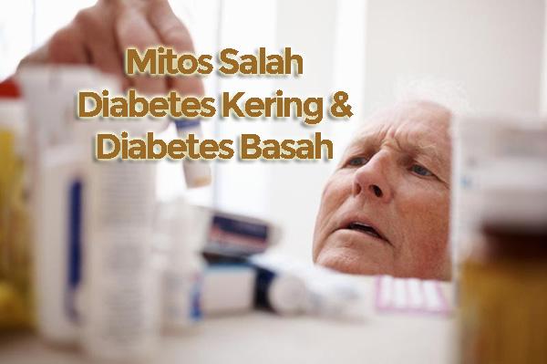 Mitos Istilah Obat Herbal Diabetes Kering dan Basah