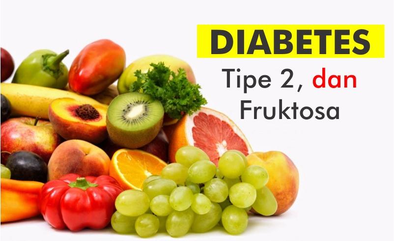 Penyakit Diabetes Tipe 2 dan Gula Fruktosa