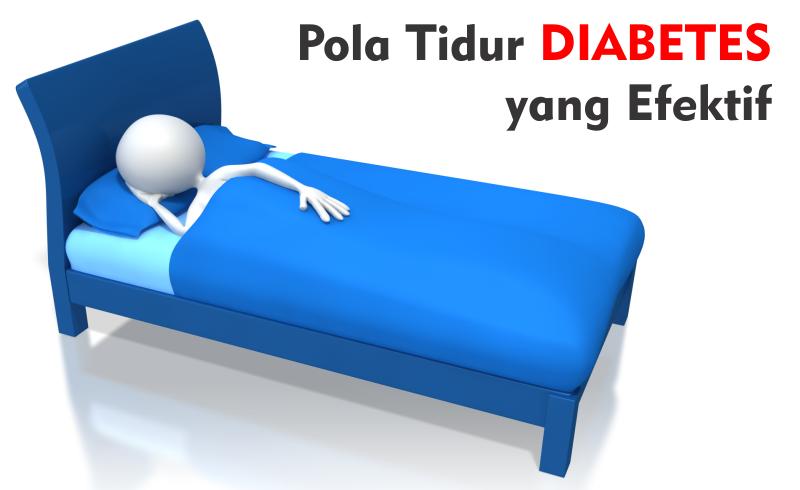 Pola Tidur Diabetasi Yang Efektif dan Konsisten